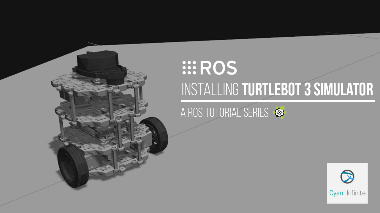 Installing Turtlebot 3 simulator in Ubuntu 14 04 – Cyan Infinite